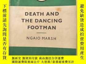 二手書博民逛書店DEATH罕見AND THE DANCING FOOTMAN【以圖為準】A2900Y8620 NGAIO MA