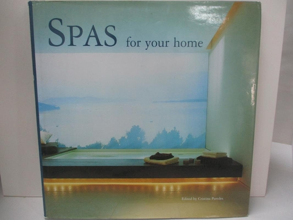 【書寶二手書T7/設計_DPB】Spas For Your Home_Paredes, Cristina