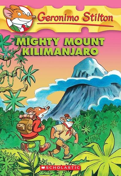 (二手書)Geronimo Stilton 41: Mighty Mount Kilimanjaro