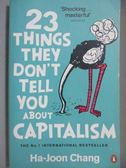 【書寶二手書T1/原文書_MPM】23 Things They Don t Tell You About Capitalism_Ha-Joon Chang
