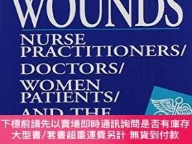 二手書博民逛書店Nursing罕見WoundsY255174 Sue Fisher Rutgers University Pr