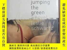 二手書博民逛書店jumping罕見the greenY404073 LesLie schwartz 出版1999