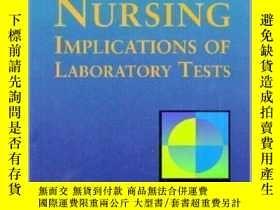 二手書博民逛書店Clinical罕見Nursing Implications of Laboratory Tests-實驗室檢查的