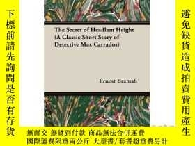 二手書博民逛書店The罕見Secret of Headlam Height (a Classic Sh...-車頭高度的秘密(一個