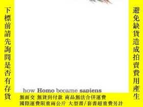 二手書博民逛書店How罕見Homo Became Sapiens: On The