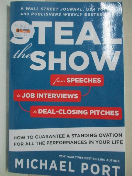 【書寶二手書T1/財經企管_C6B】Steal the Show: From Speeches to Job Interviews to…