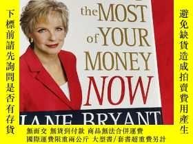 二手書博民逛書店Making罕見the Most of Your Money Now (16開,硬精裝) 【詳見圖】Y5460