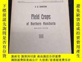 二手書博民逛書店Field罕見Crops(俄英雙語)Y390555 東省文物研究會 出版1926