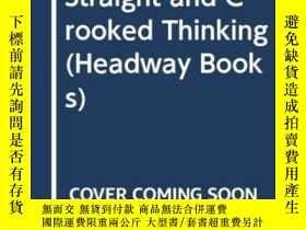 二手書博民逛書店Straight罕見And Crooked Thinking (headway Books)Y256260 R