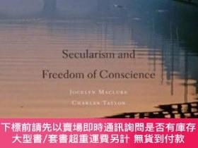 二手書博民逛書店Secularism罕見And Freedom Of ConscienceY255174 Jocelyn Ma