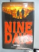 【書寶二手書T9/原文小說_NCR】Nine Days_Hiatt, Fred
