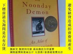 二手書博民逛書店The罕見Noonday Demon: An Atlas of