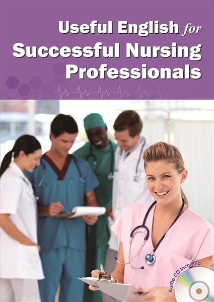 Useful English for Successful Nursing Professionals (with MP3)