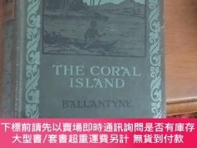 二手書博民逛書店THE罕見CORAL ISLAND A TALE OF THE PACIFIC OCEANY16184 R.M