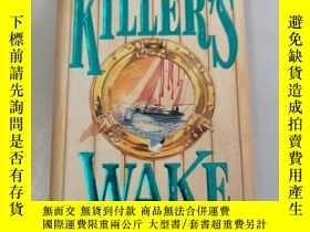 二手書博民逛書店KILLER S罕見WAKE 英文原版Y414915 见图 见图