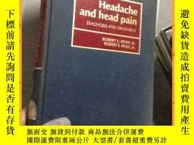 二手書博民逛書店英文書罕見headache and head pain diagnosis and treatment 頭痛、頭痛