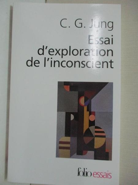 【書寶二手書T8/文學_LBI】Essai D Explo de L Inc_Jung, C.