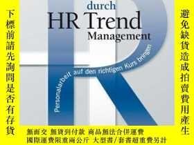 二手書博民逛書店Zukunftssicherung罕見durch HR Trend Management: Personalarb