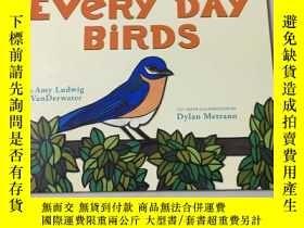 二手書博民逛書店Every罕見Day BirdsY267886 ISBN:978