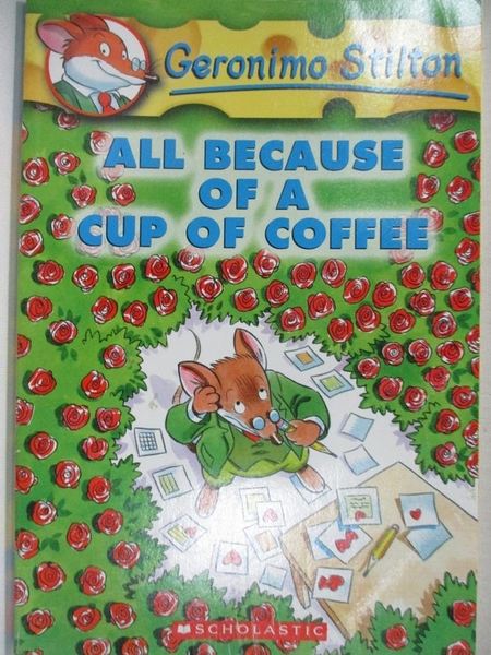 【書寶二手書T6/原文小說_ITK】All Because of a Cup of Coffee_Stilton, Geronimo