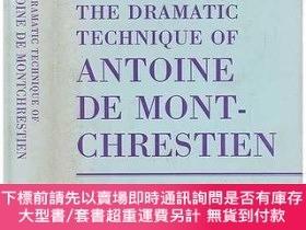 二手書博民逛書店Dramatic罕見Technique of Antoine De Montchrestien: Rhetoric
