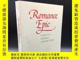 二手書博民逛書店罕見英文精品文史書 Romance Epic: Essays i