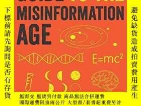 二手書博民逛書店A罕見Survival Guide To The Misinformation AgeY256260 Davi