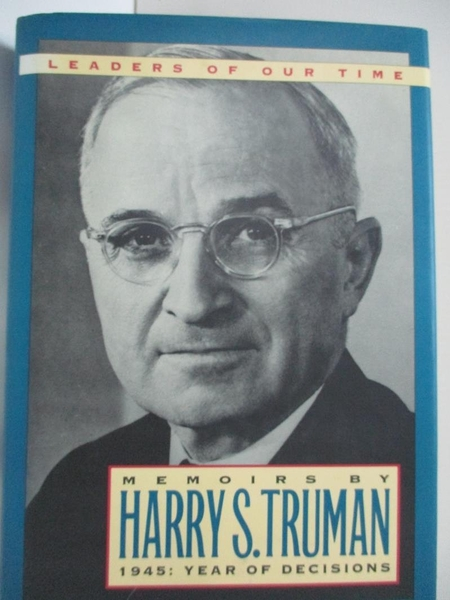 【書寶二手書T8/傳記_EJO】Memoirs by Harry S. Truman : Year of Decisions