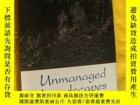二手書博民逛書店Unmanaged罕見Landscapes: Voices Fo