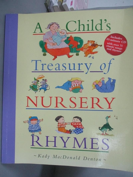【書寶二手書T1/少年童書_XAO】A Child's Treasury of Nursery Rhymes