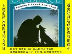 二手書博民逛書店Dog罕見Logic: Companion Obedience, Rapport-Based Training (
