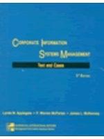 二手書博民逛書店《Corporate Information Systems Management : Text and Cases》 R2Y ISBN:0071160124