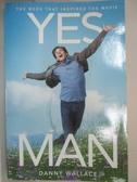 【書寶二手書T1/原文小說_BXE】Yes Man_原價560_DANNY WALLACE