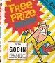 二手書R2YBb《Free Prize Inside!》2004-Godin-1