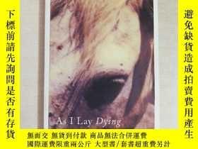 二手書博民逛書店As罕見I Lay Dying 英文原版書(在我彌留之際)Y25