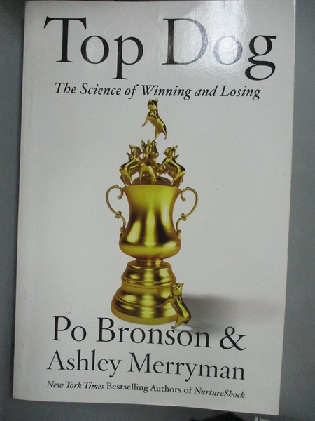 【書寶二手書T1/傳記_QXR】Top Dog: The Science of Winning and Losing