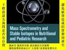 二手書博民逛書店Mass罕見Spectrometry and Stable Isotopes in Nutritional and