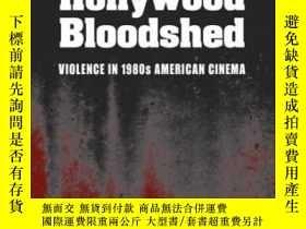 二手書博民逛書店Hollywood罕見BloodshedY255562 James Kendrick Southern Ill