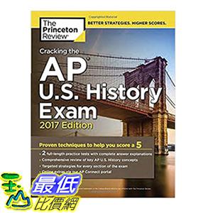 [106美國直購] 2017美國暢銷書 Cracking the AP U.S. History Exam, 2017 Edition:Proven Techniques to Help You Score a 5