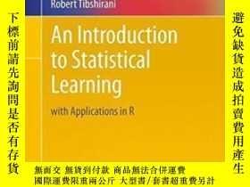 二手書博民逛書店An罕見Introduction To Statistical Learning-統計學習導論Y436638