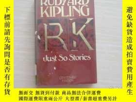 二手書博民逛書店RUDYARD罕見KIPLING RK JUST SO STOR