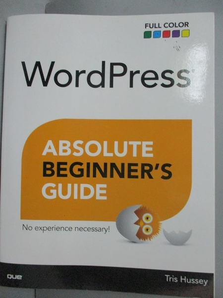 【書寶二手書T5/電腦_E9Y】WordPress Absolute Beginner s Guide_Tris Hus