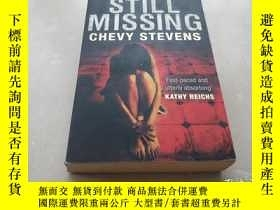 二手書博民逛書店STILL罕見MISSINGY18429 CHEVY STEVE
