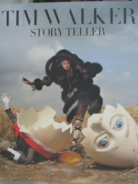 【書寶二手書T8/設計_FGP】Tim Walker: Story Teller_Tim Walker