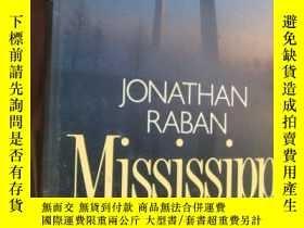 二手書博民逛書店Mississippi罕見德文原版小說 精裝20開 厚冊Y164736 JONATHAN RABAN LIST