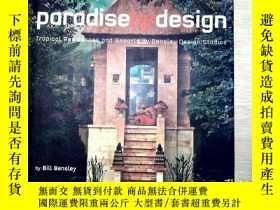 二手書博民逛書店Paradise罕見By DesignY204315 Paradise By Design Paradise