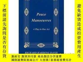 二手書博民逛書店Peace罕見Manoeuvres; A Play in One Act-和平演習;一幕戲Y465786 Ri