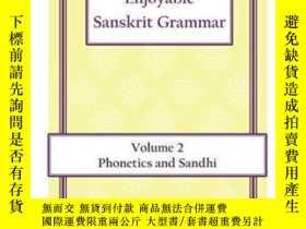 二手書博民逛書店Enjoyable罕見Sanskrit Grammar Volume 2 Phonetics & Sandhi
