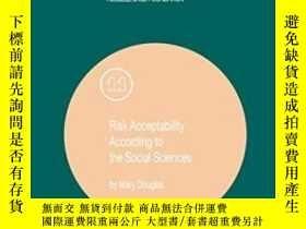 二手書博民逛書店Risk罕見Acceptability According To The Social Sciences (soc