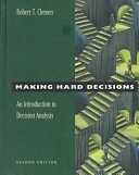 二手書博民逛書店《Making Hard Decisions: An Introduction to Decision Analysis》 R2Y ISBN:0534260349